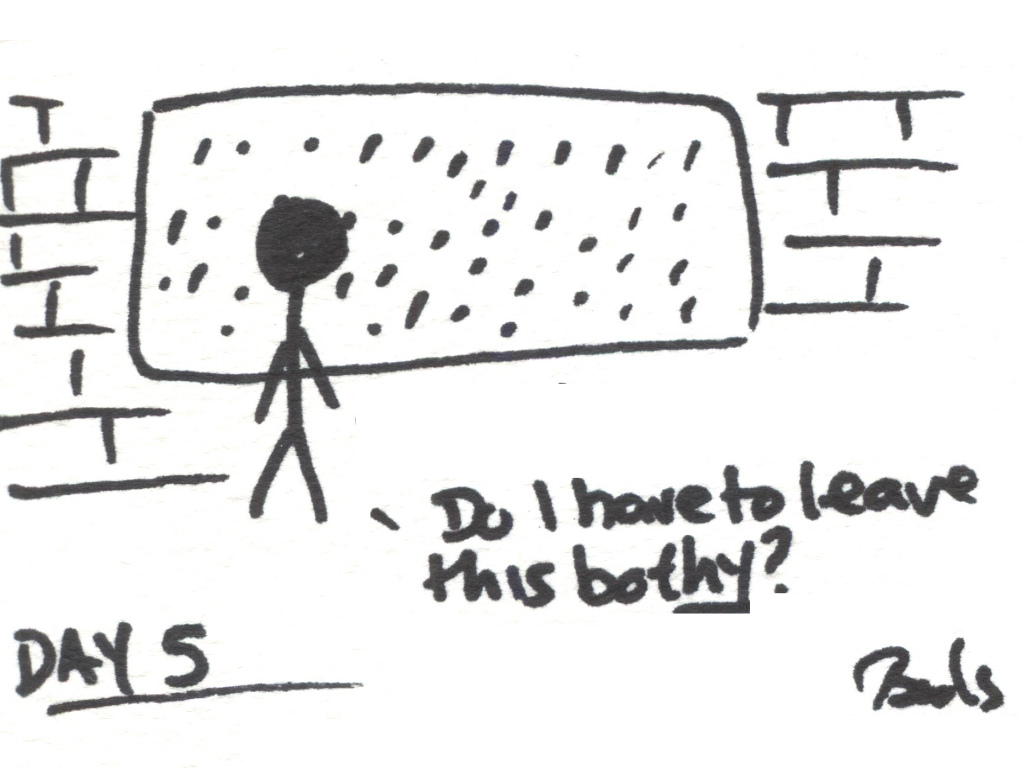 "Cartoon of a walker stood at a window looking at the rain saying ""Do I have to leave this bothy?"""